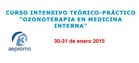 Curso Ozonoterapia en Medicina Interna, 30 y 31 enero 2015